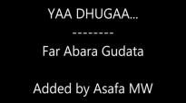 Yaa dhugaa Far. Abara Gudata.mp4