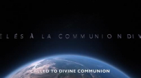 Daniel Vindigni - Appelés à la Communion Divine _ Called to Divine Communion (En.mp4