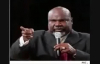 T D Jakes Preaching - Dangerous Deliverance Most Powerful Sermon