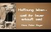 Hoffnung leben - Weil ihr teuer erkauft seid (Hans Peter Royer).flv
