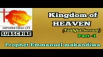 Prophet Emmanuel Makandiwa - The Kingdom of Heaven - Part 1 ( WONDERFUL REVELATI.mp4