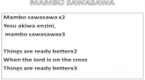 Mambo Sawa Sawa - PRAISE & LYRICS.mp4