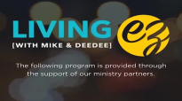 Living EZ With Mike and Dee _ Strength of Our Covenant Part 2.mp4