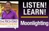 Moonlighting LEGACY SHOW -ROBERT KIYOSAKI.mp4