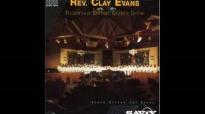 Rev. Clay Evans - The Praise of the Saints.flv