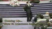 Creflo Dollar - How To Overcome Impossibilities Pt 2 - 1996