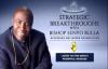 Strategic Breakthroughs with Bishop Senyo Bulla Opportunities Pt 1.flv