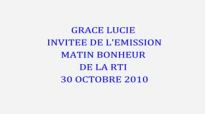GRACE LUCIE INVITEE MATIN BONHEUR 30 OCT 2010.flv.flv