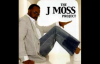 We Must Praise - J. Moss, The J. Moss Project.flv