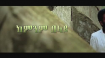 Esayas Sermesa New Amharic Protestant Memzur 2016.mp4