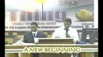 A New Beginning  by Pastor E A Adeboye- RCCG Redemption Camp- Lagos Nigeria