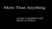 More Than Anything (lyrics) - Lamar Campbell.flv