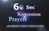 60sec Restoration Prayer! (what ever is stolen from you must be restored!).flv
