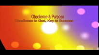 Obedience & Purpose Part 1 Rev Al Miller
