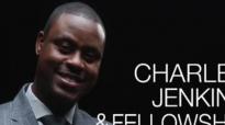 Pastor Charles Jenkins - Days Of Elijah.flv