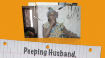My peeping husband. Kansiime Anne. African comedy.mp4
