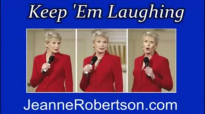 Jeanne Robertson  Dont Ask, Hell Tell
