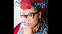 Alexis Spight - Live Right Now.flv