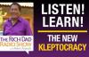 The New Kleptocracy LEGACY SHOW -ROBERT KIYOSAKI.mp4