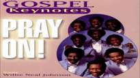 God Is Always Standing By - The Gospel Keynotes, Pray On!.flv