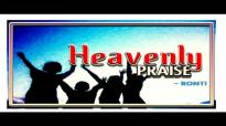 Ronti - Heavenly Praise - Latest 2016 Nigerian Gospel Music.mp4