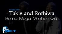 Takie and Rofhiwa - Ruma muya.mp4
