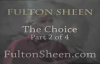 Archbishop Fulton J. Sheen - The Choice - Part 2 of 4.flv