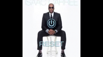 Isaac Carree - Right Now.flv