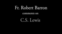 Fr. Robert Barron on C. S. Lewis.flv