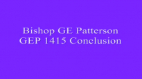 Bishop GE Patterson GEP 1415 Conclusion