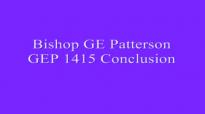 Bishop GE Patterson GEP 1415 Conclusion