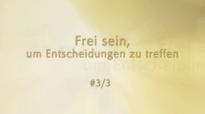 Botschafter Gottes - Frei sein, um Entscheidungen zu treffen #3_3 von Katharine Siegling.flv