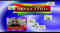 MORE LOOK AT REVELATION  Preached By Pastor Jack Graham