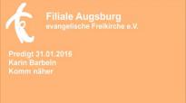 Predigt 31.01.2016 Karin Barbeln - Komm näher.flv