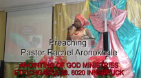 Preaching Pastor Rachel Aronokhale - AOGM The Power of the Holy Ghost Pt.2 June .mp4