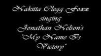 Nakitta Clegg Foxx Doing Her! (Audio Only) - My Name Is Victory.flv