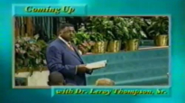 Leroy Thompson  Keys To Building A Strong Family In A Weak World Pt2 Dec 2000