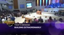 Pastor Paul Adefarasin- BUILDING EXTRAORDINARILY.mp4