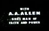 AA Allen Here in Our Midst