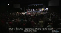I Want To Know You Spontaneous Worship  Jeremy Riddle and Melissa Casey