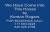 We Have Come Into This House by Kenton Rogers.flv