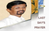 LAST DAYS PRAYER by Prophet Vincent Selvakumar