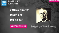 Napoleon Hill - Chapter 15, Time & Money - Think Your Way to Wealth, Andrew Carnegie Intervie.mp4