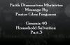 Purpose Series Household Salvation Part310 Pastor Glen  Faith Dimensions