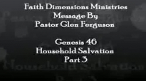 Purpose Series Household Salvation Part310 Pastor Glen  Faith Dimensions