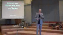 08. Lernen von Jesus - Essen wie Jesus auf Erden _ Marlon Heins.flv
