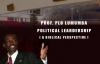 Prof PLO Lumumba. POLITICAL LEADERSHIP. 2ND JULY 2017.mp4
