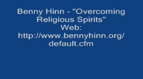 Benny Hinn  Overcoming Religious Spirits Audio