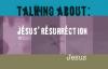 Jesus' Resurrection - What.mp4