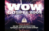 WOW GOSPEL 2009 Full Album PART 1